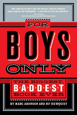 For Boys Only By Aronson, Marc/ Newquist, H. P./ Headcase Design (ILT)